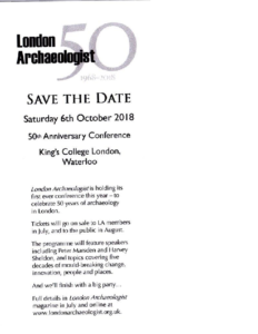 London Archaeologist 50th Anniversary Conference 2018