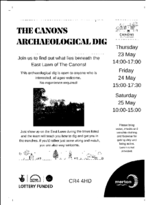 The Canons Archaeological dig – May 2019