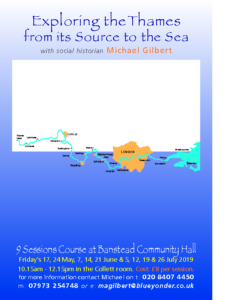 2019 Course flyer Exploring the Thames from its Source to the Sea